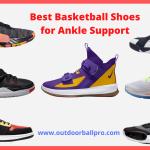 Best Basketball Shoes for Ankle Support 2021 – Tested Reviews