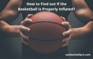 properly inflated basketball